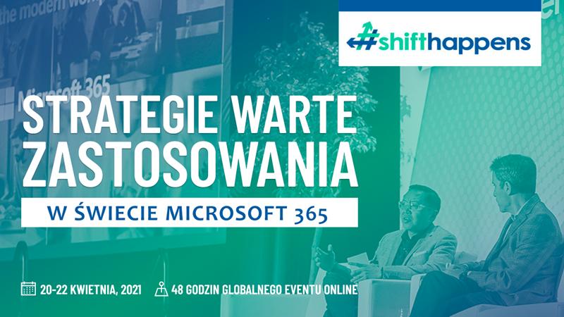 #ShiftHappens – Microsoft 365 dla IT & bezpieczeństwa